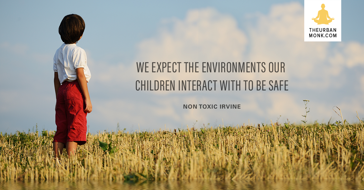 We Expect The Environments Our Children Interact With To Be Safe - @NontoxicI via @PedramShojai