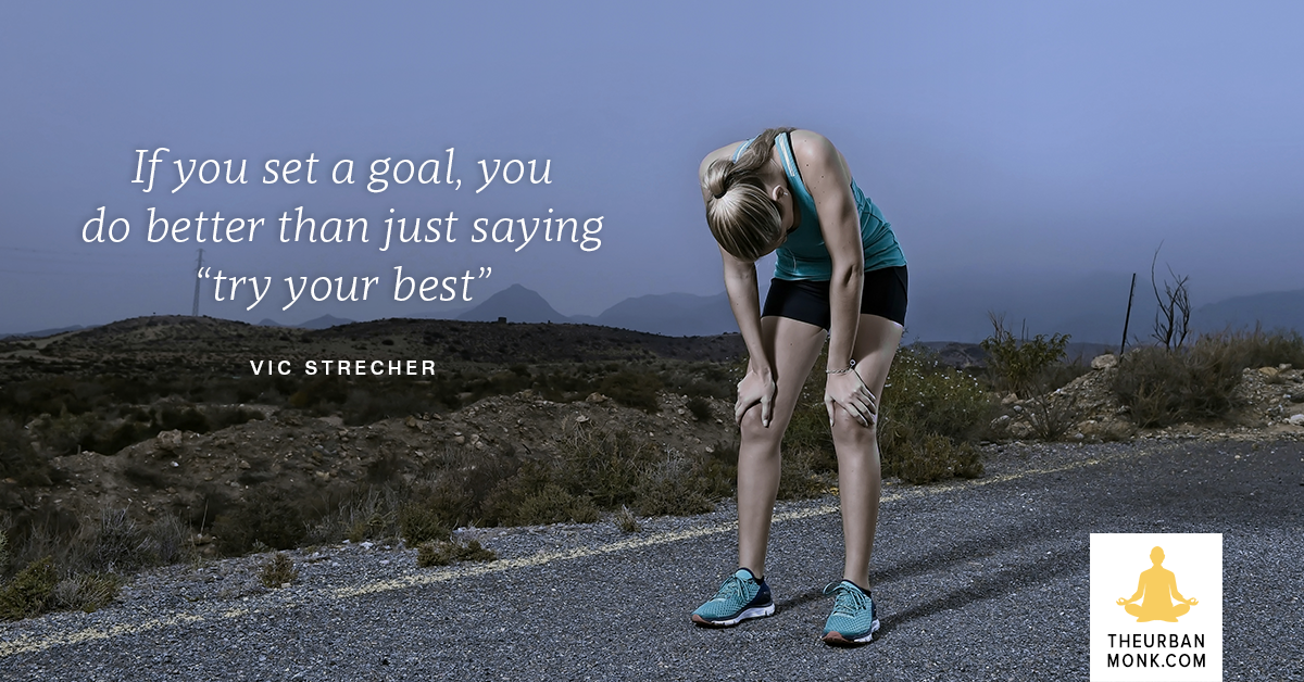 Set A Goal For Yourself - @vicstrecher via @PedramShojai