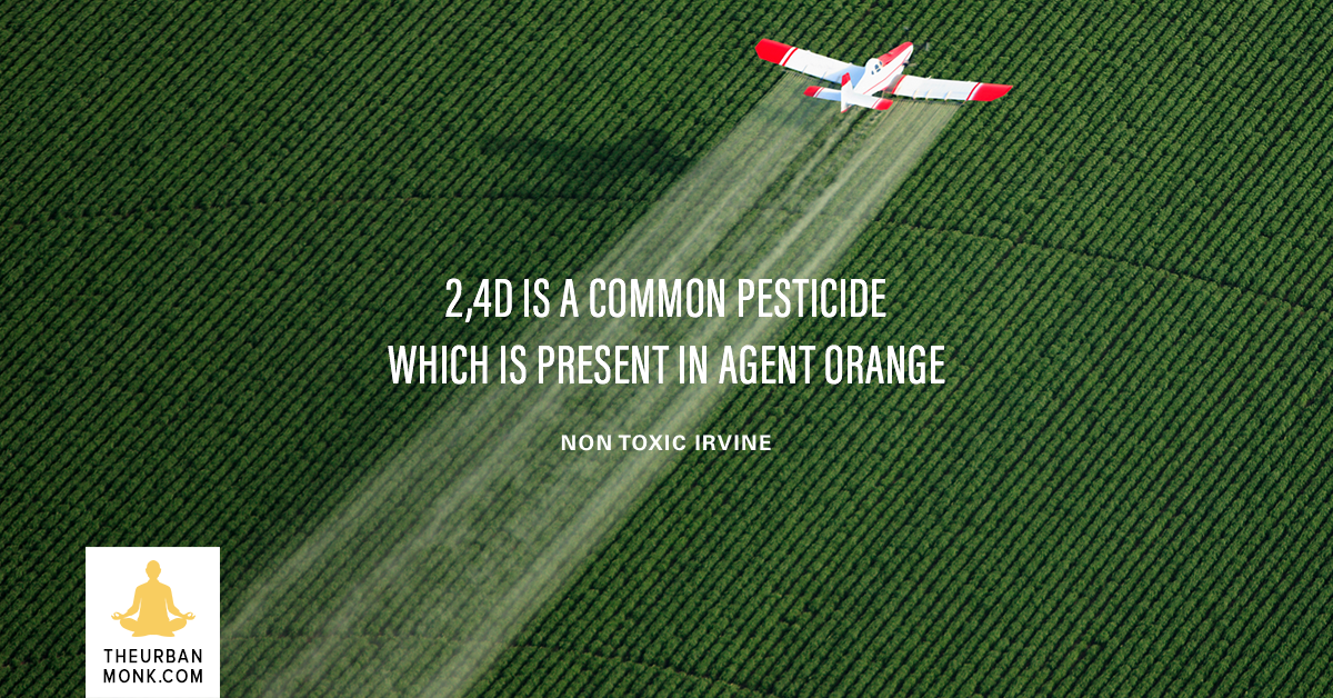 2,4D Is A Common Pesticide, Which Is Present In Agent Orange - @NontoxicI via @PedramShojai