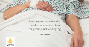 Autoimmunity is now the #1 killer