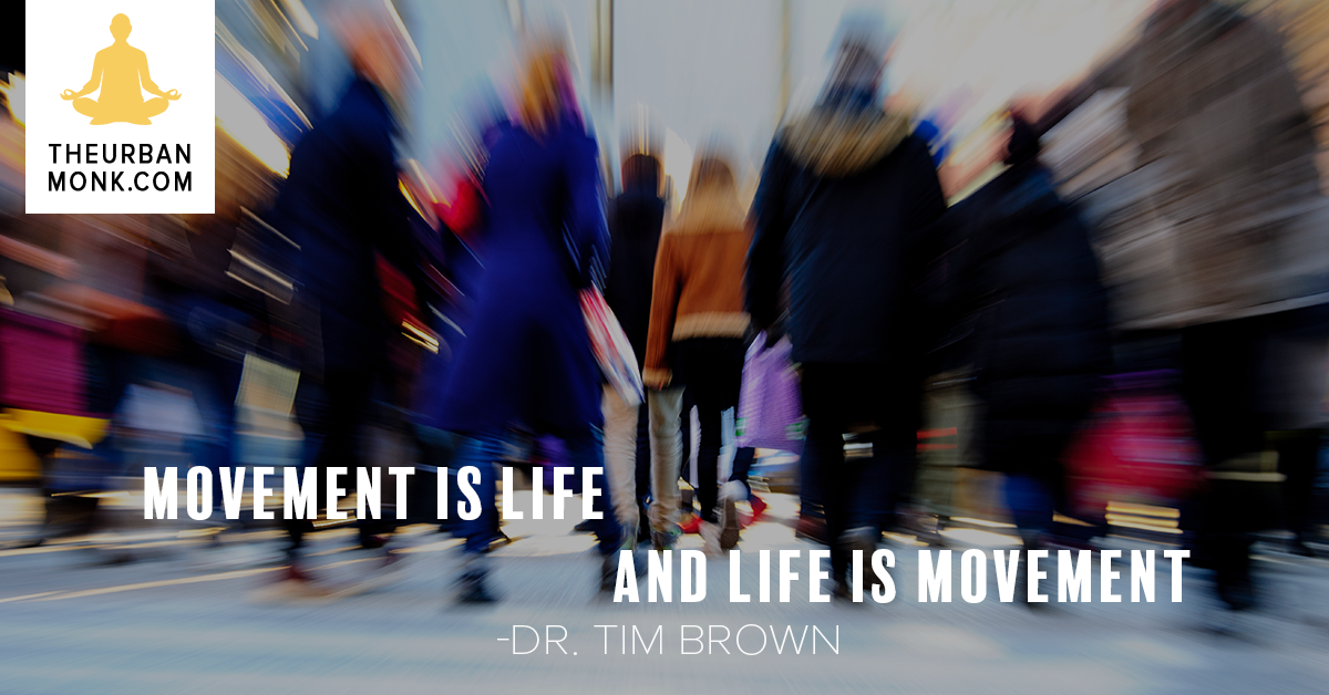 Movement Is Life And Life Is Movement - @IntelliSkin via @PedramShojai