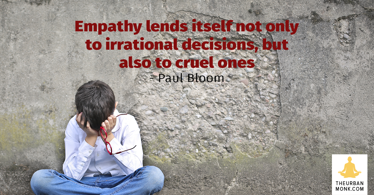 Empathy Lends Itself Not Only To Irrational Decisions, But Also Cruel Ones - @paulbloomatyale via @Pedramshojai