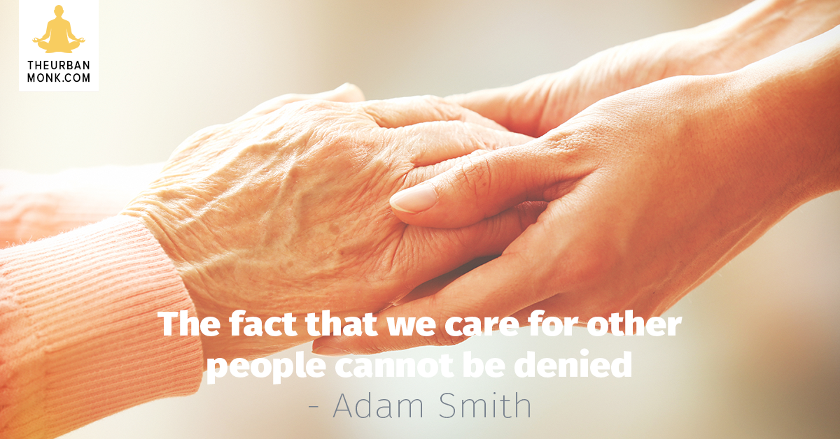 The Fact That We Care For Other People Cannot Be Denied - #AdamSmith via @PedramShojai
