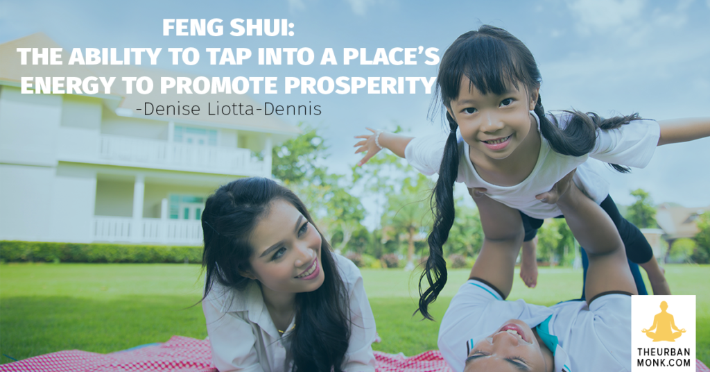 #FengShui The Ability To Tap Into A Place's Energy To Promote Prosperity - via @PedramShojai