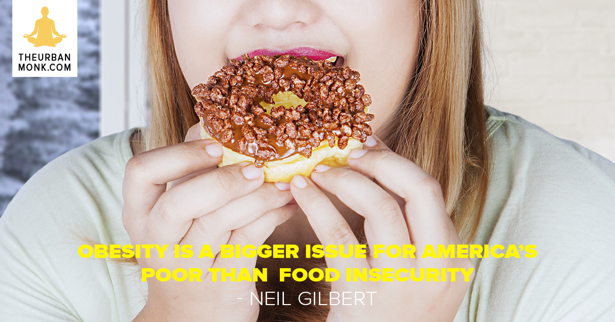 Obesity Is A Bigger Issue For America's Poor Than Food Insecurity  - #NeilGilbert via @Pedramshojai