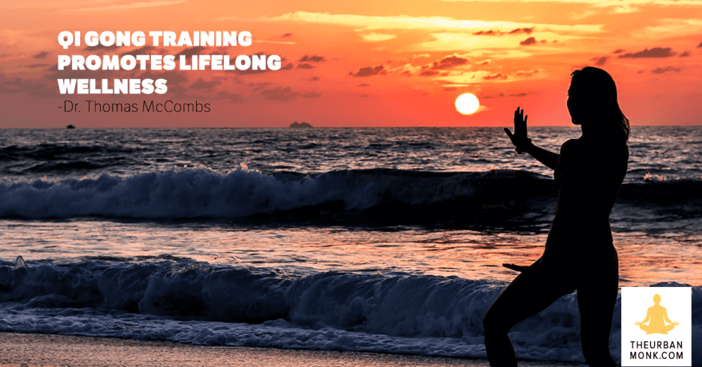 #QiGong Training Promotes Lifelong Wellness - Thomas Mccombs via @PedramShojai