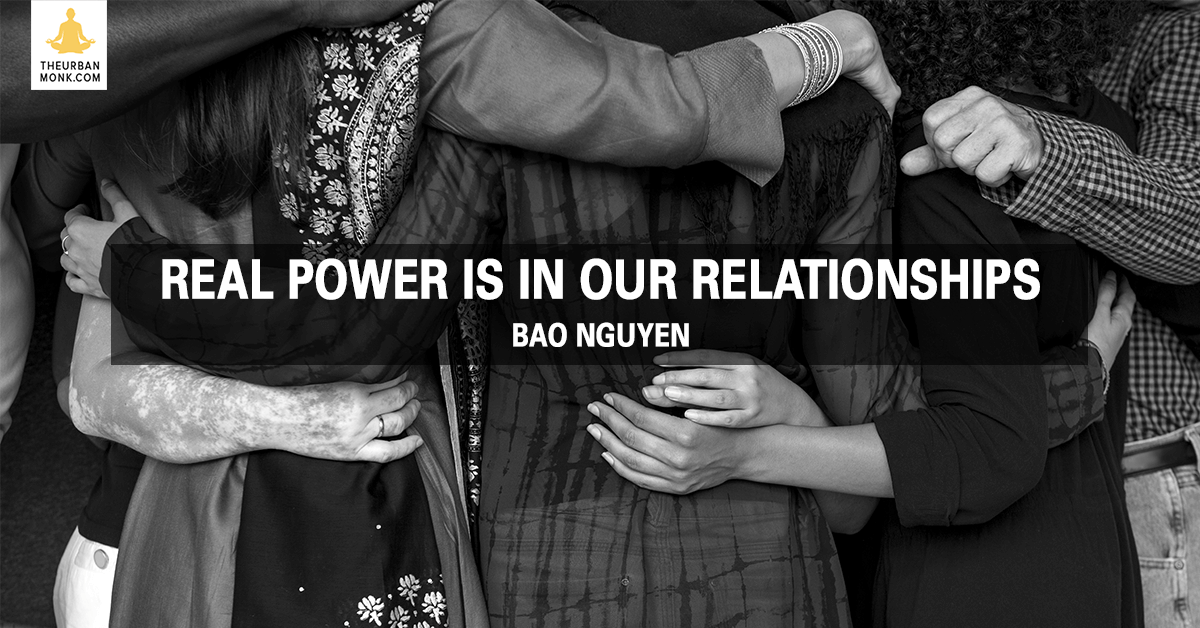 Real Power Is In Our Relationships - @OfficialBao via @PedramShojai