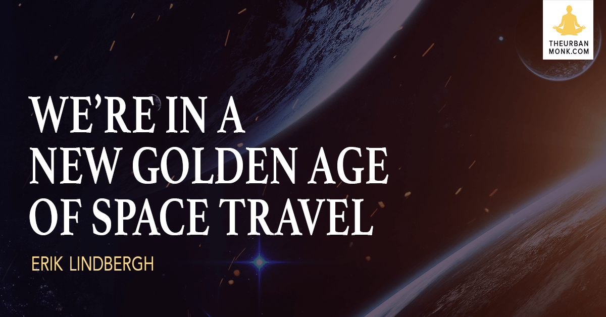 We're in A golden Age Of Space Travel - @ErikLindbergh via @PedramShojai