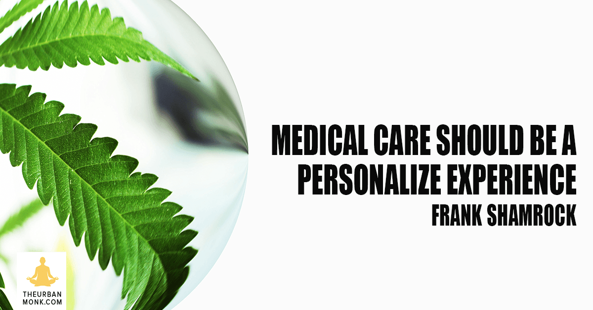 Medical Care Should Be A Personalized Experience - @frankshamrock via @PedramShojai