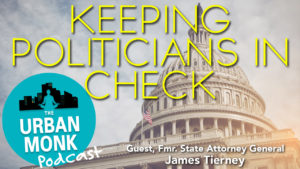 Keeping Politicians In Check with James Tierney