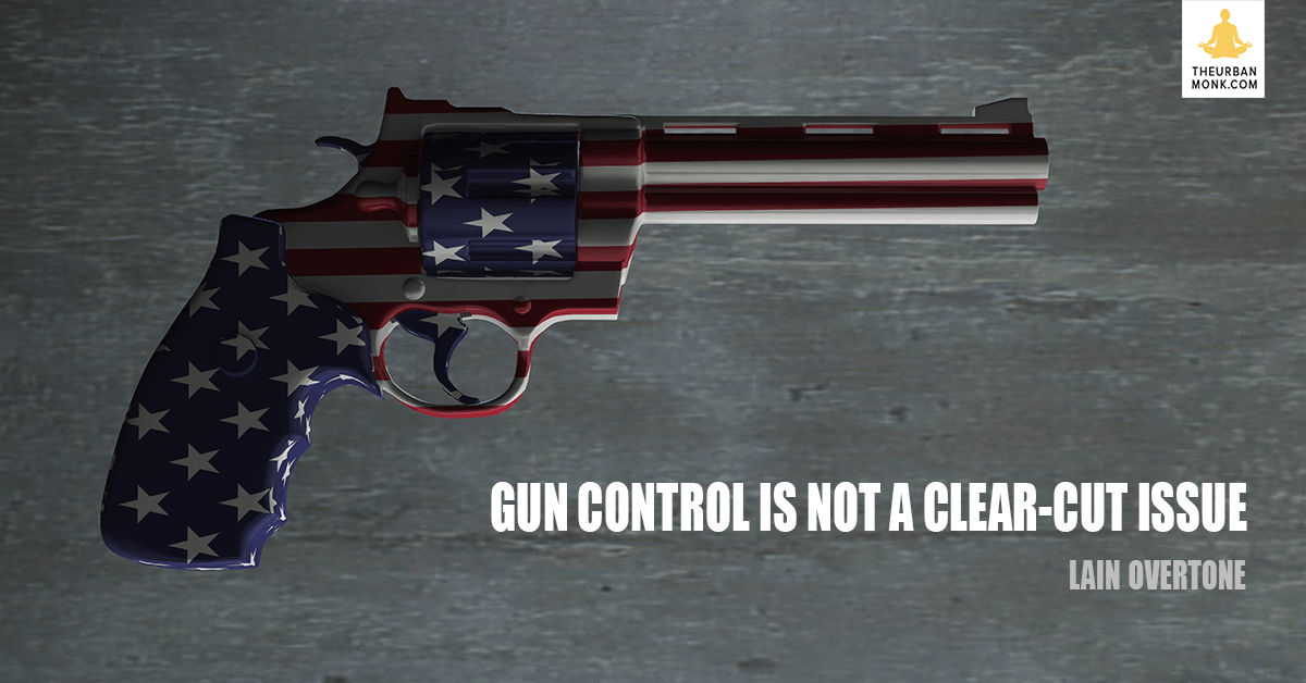 Gun Control Is Not A Clear-Cut Issue - @iainoverton via @PedramShojai