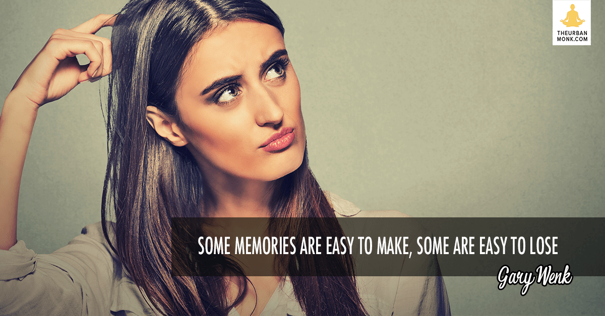 Some Memories Are Easy To Make, Some Are Easy To Lose - #GaryWenk via @PedramShojai