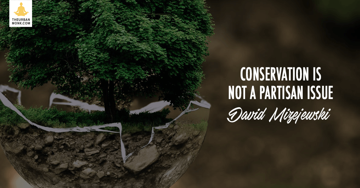 Conservation Is Not A Partisan Issue - @Dmizejewski via @PedramShojai