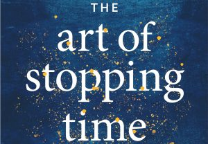 The Art of Stopping Time – Preorder Now!