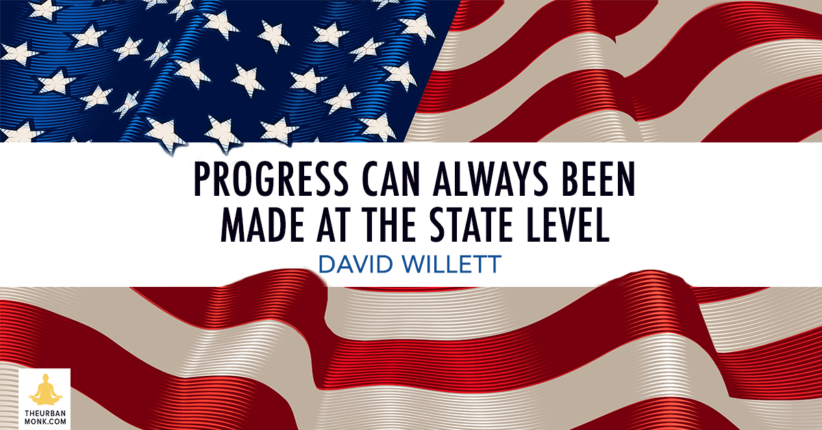 Progress Can Always Been Made At The State Level - @davidwillett via @PedramShojai