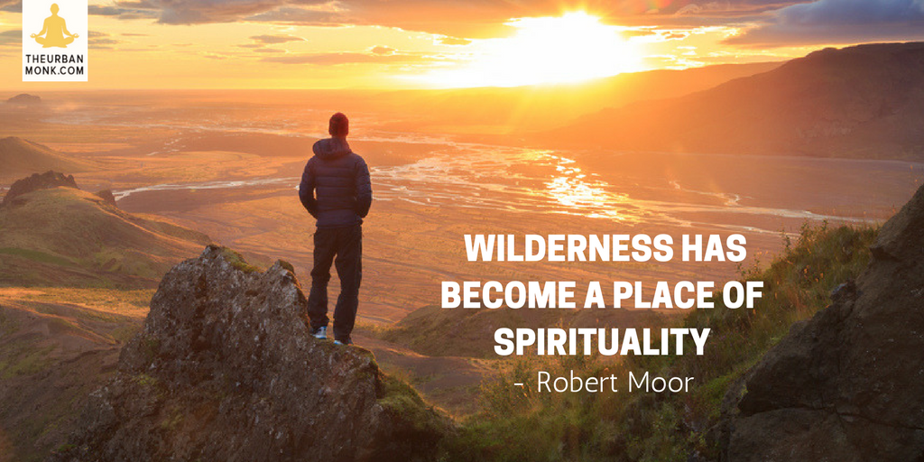 Wilderness Has Become A Place Of Spirituality - @robmoorstuff via @PedramShojai