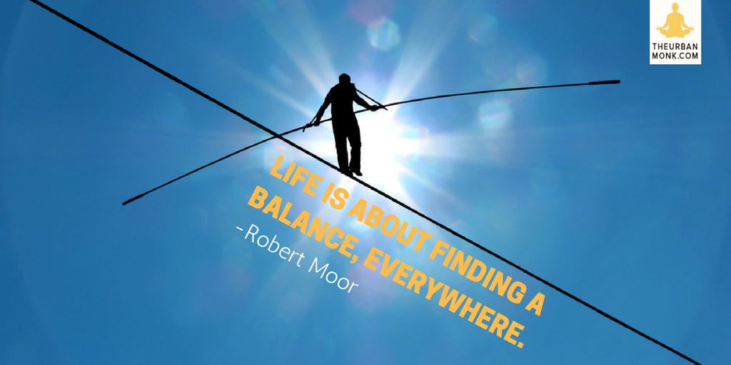 Life Is About Finding A Balance, Everywhere - @robmoorstuff via @PedramShojai