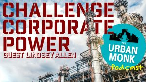 How To Stop Deforestation and Challenge Corporate Power with Lindsey Allen